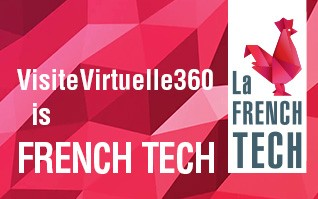 VisiteVirtuelle360.fr labellisée FrenchTech ! - Innovation, dynamisme, qualité...